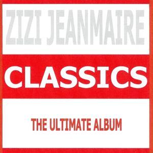 Classics - Zizi Jeanmaire