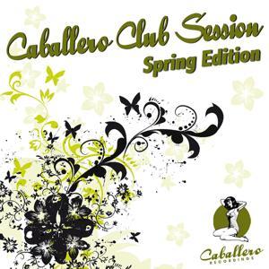 Caballero Club Session - Spring Edition
