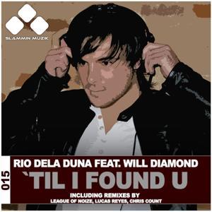 'Til I Found U