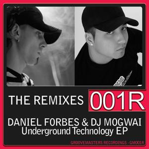 Underground Technology - The Remixes EP