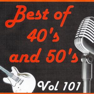 Best of 40's and 50's, Vol. 101