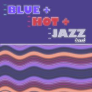 Blue Hot & Jazz, Vol. 4