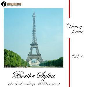 Young Forever : Berthe Sylva, Vol. 1