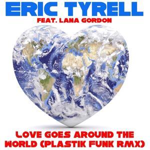 Love Goes Around the World (Plastik Funk Remix)