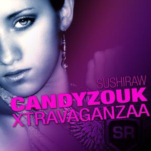 Sr Candyzouk Xtravaganzaa
