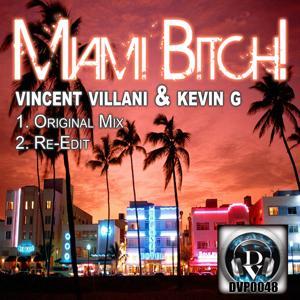 Miami Bitch!