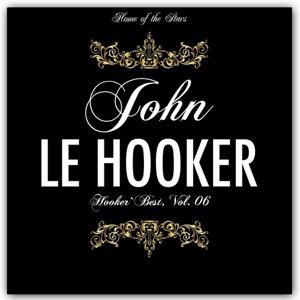 Hooker`s Best, Vol.6 (Rare Recordings)