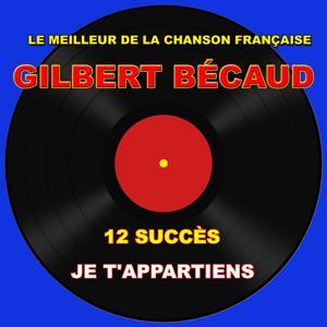 Gilbert Bécaud: Je t'appartiens