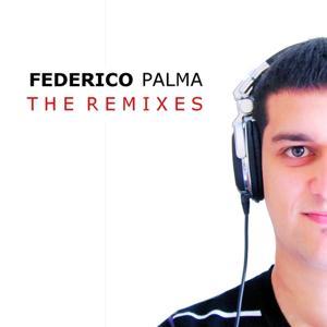 Federico Palma : The Remixes