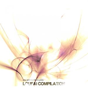 Zey Productions presents Loufai Compilation