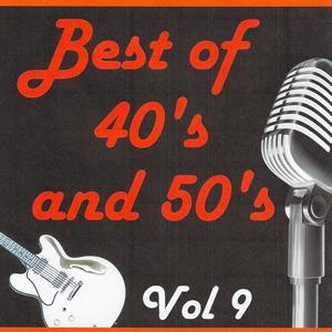 Best of 40's and 50's, Vol. 9