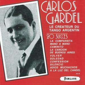 Carlos Gardel, le créateur du tango argentin (20 succès)