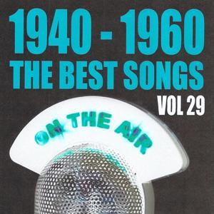 1940 - 1960 The Best Songs, Vol. 29