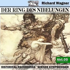 Der Ring des Niebelungen, Akt.5