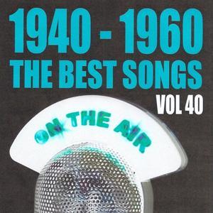 1940 - 1960 the best songs volume 40