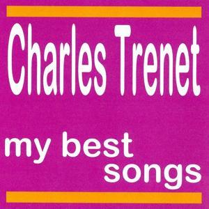 Charles Trenet : My Best Songs