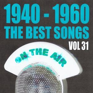 1940 - 1960 The Best Songs, Vol. 31