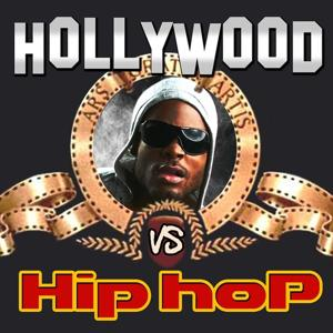 Hollywood vs Hip Hop (Movie & TV Best Themes Remixed)