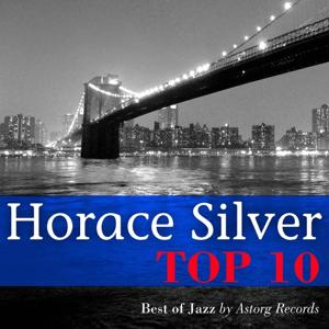 Horace Silver Relaxing Top 10 (Relaxation & Jazz)