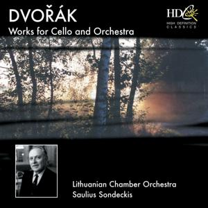 Dvořák: Works for Cello and Orchestra