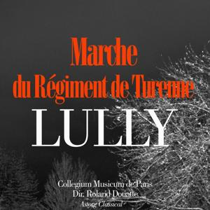 Lully: Marche du regiment de Turenne