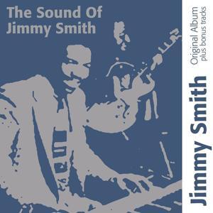 The Sound of Jimmy Smith (Original Album With Bonus Tracks)