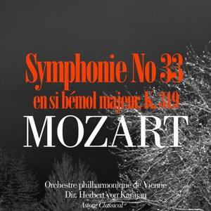 Mozart: Symphonie No. 33 en si bémol majeur, K. 319