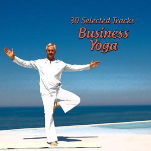 30 Selected Tracks: Business Yoga