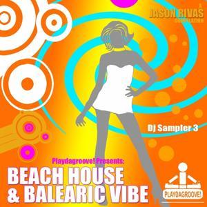 Beach House - Balearic Vibe (Dj Sampler 3)