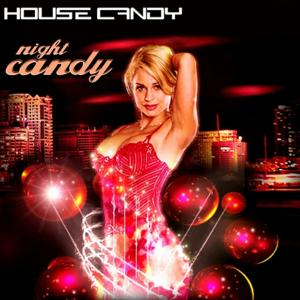 House Candy, Candy Night