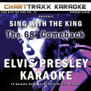 Sing With the King, Vol. 13 : The 68' Comeback
