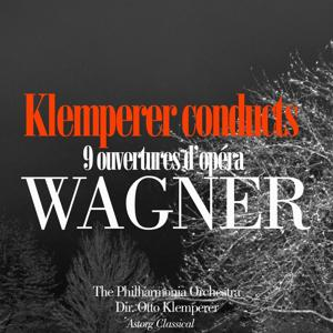 Klemperer conducts Wagner (9 ouvertures d'opéra)