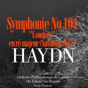 Haydn: Symphonie No. 104 'Londres' en ré majeur - Salomon No. 7