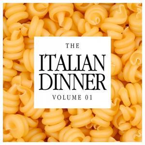 The Italian Dinner Vol. 01