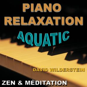 Piano Relaxation Aquatic (Zen & méditation)