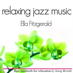 Ella Fitzgerald Relaxing Jazz Music