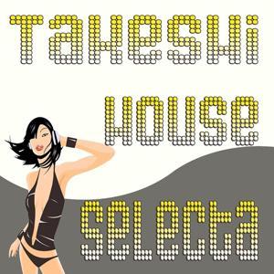 Takeshi House Selecta