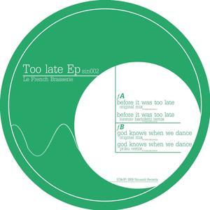 Too Late EP