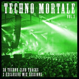 Techno Mortale Vol. 3