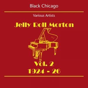 Black Chicago (Jelly Roll Morton Volume 2 1924-26)