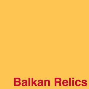 Balkan Relics