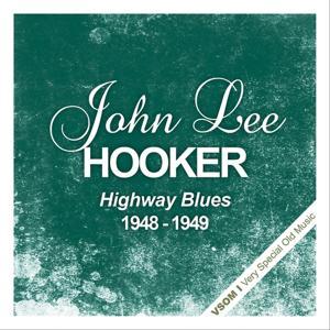 Highway Blues (1948 - 1949)