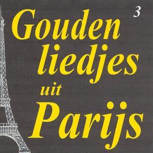 Gouden liedjes uit Parijs, Vol. 3
