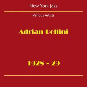 New York Jazz (Adrian Rollini 1928-29)