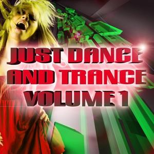 Just Dance and Trance Vol.1