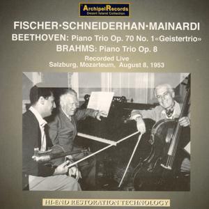 Beethoven: Piano Trio Op.70 & Piano Sonata No. 30 - Brahms: Trio for Piano, Violin & Cello Op.8 (Recorded Live, Mozarteum, Salzburg Aug. 8, 1953)