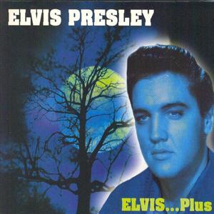 Elvis... Plus