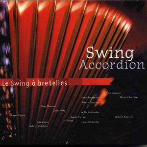Swing Accordion - Le swing à bretelles (French Accordion)