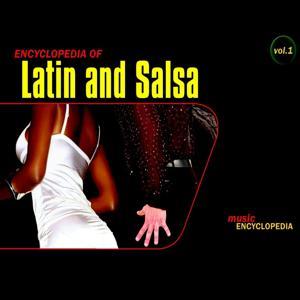 Encyclopedia of Latin and Salsa, Vol. 1
