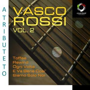 A Tribute To Vasco Rossi Vol.2
